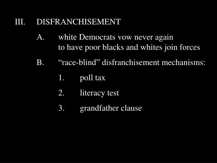 III.DISFRANCHISEMENT