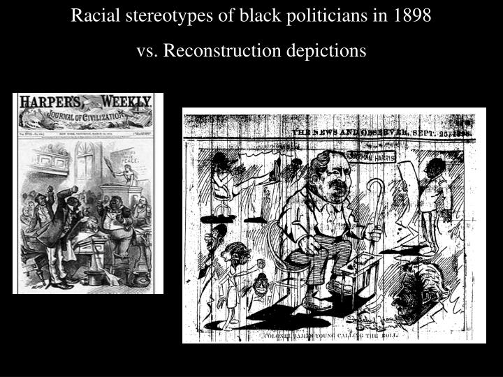 Racial stereotypes of black politicians in 1898