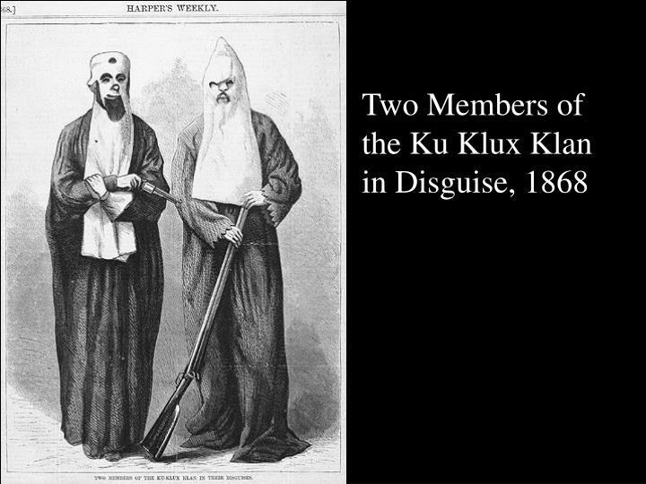 Two Members of the Ku Klux Klan in Disguise, 1868