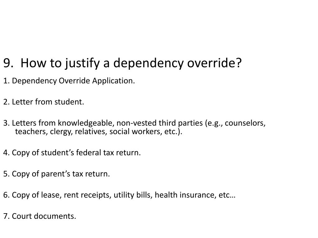 9.  How to justify a dependency override?