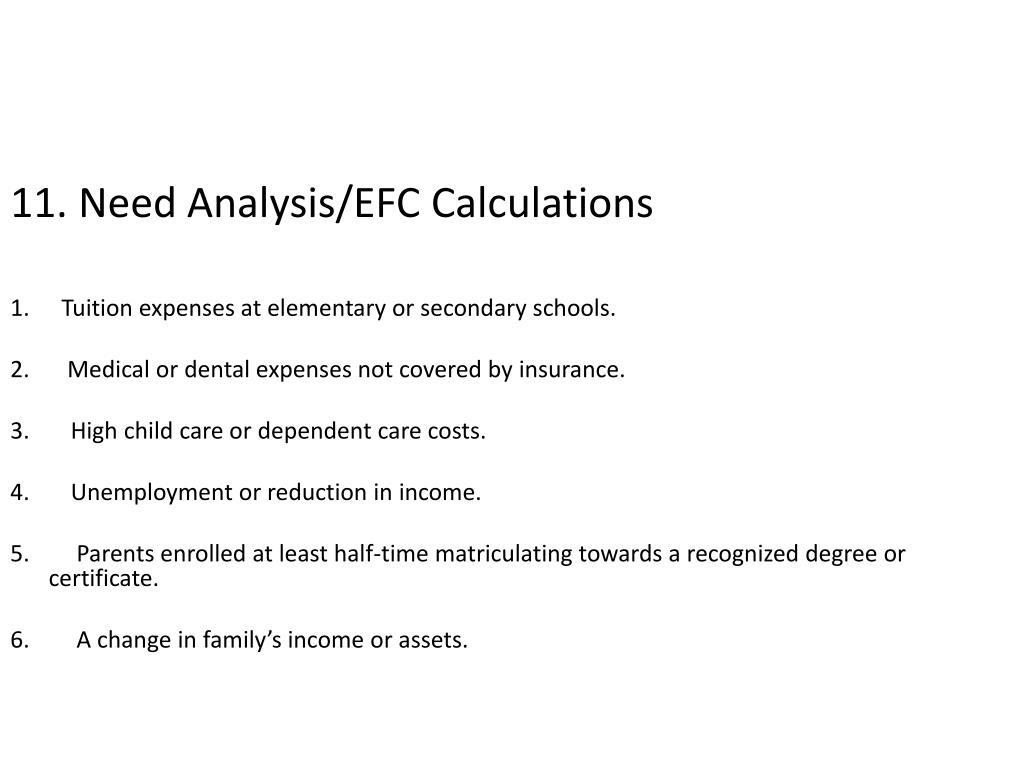 11. Need Analysis/EFC Calculations