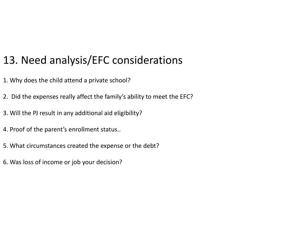 13. Need analysis/EFC considerations