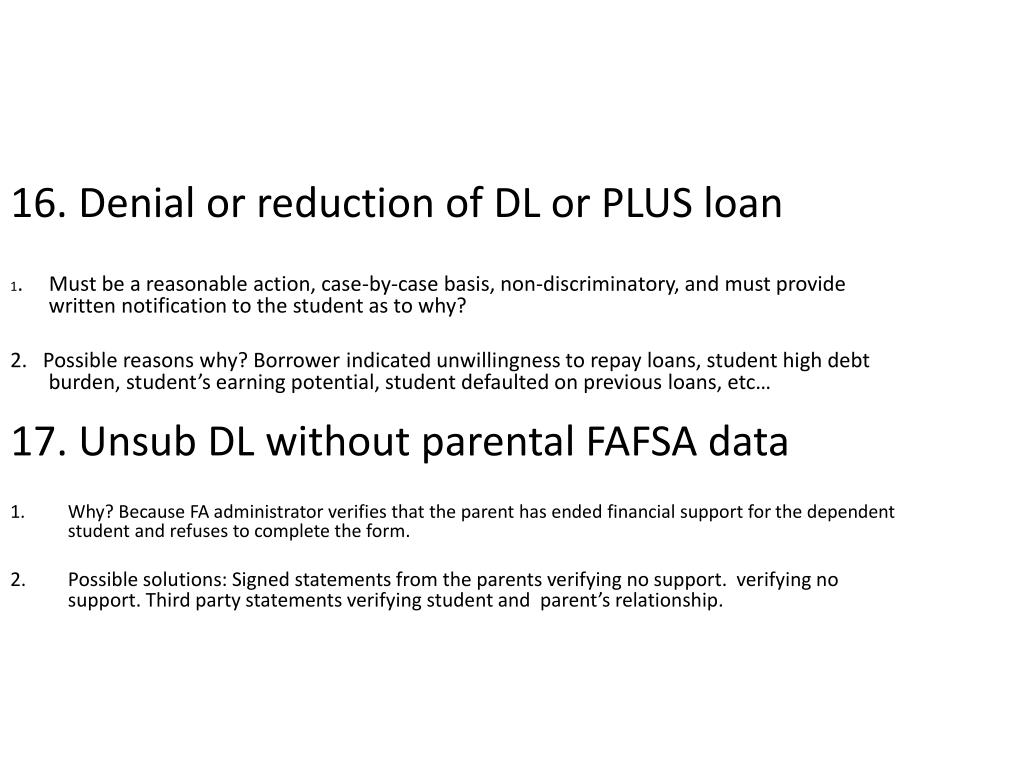 16. Denial or reduction of DL or PLUS loan
