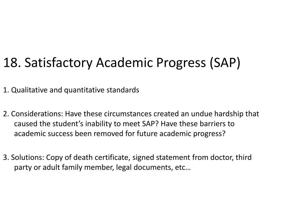 18. Satisfactory Academic Progress (SAP)