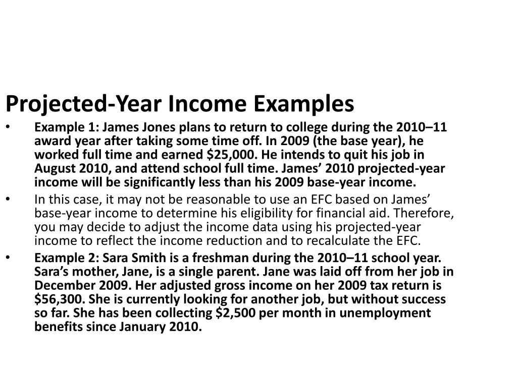 Projected-Year Income Examples