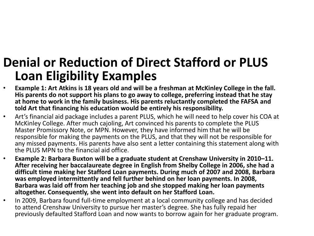 Denial or Reduction of Direct Stafford or PLUS Loan Eligibility Examples
