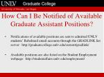 how can i be notified of available graduate assistant positions