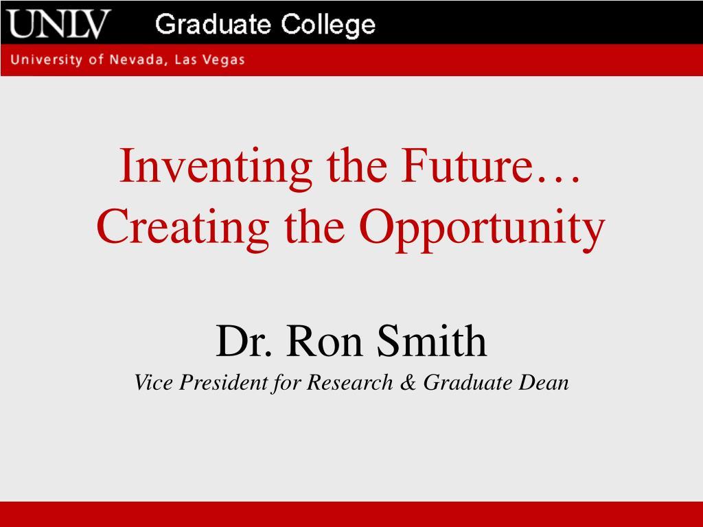 Inventing the Future…