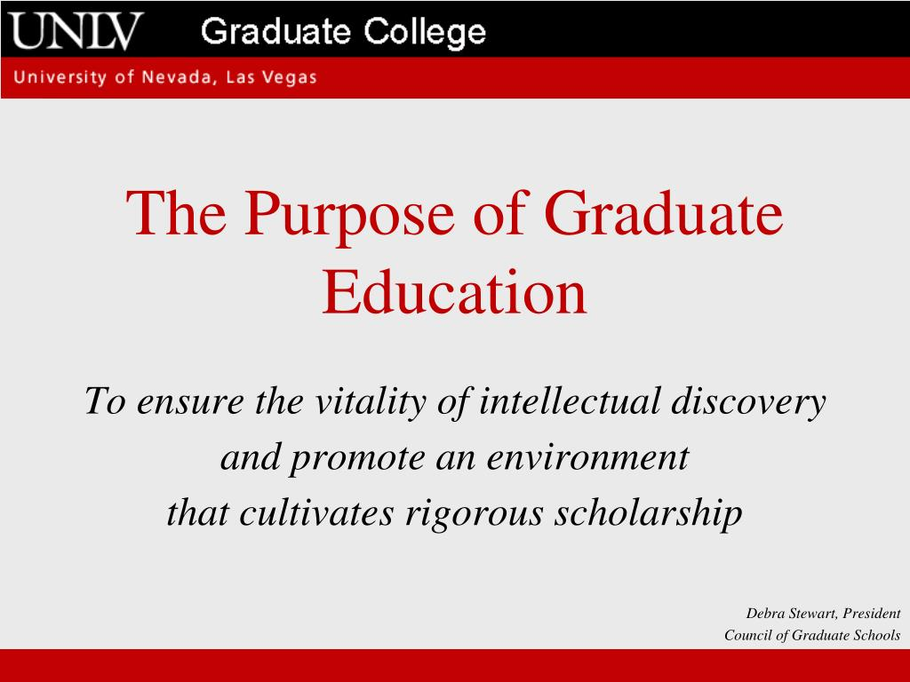 The Purpose of Graduate Education
