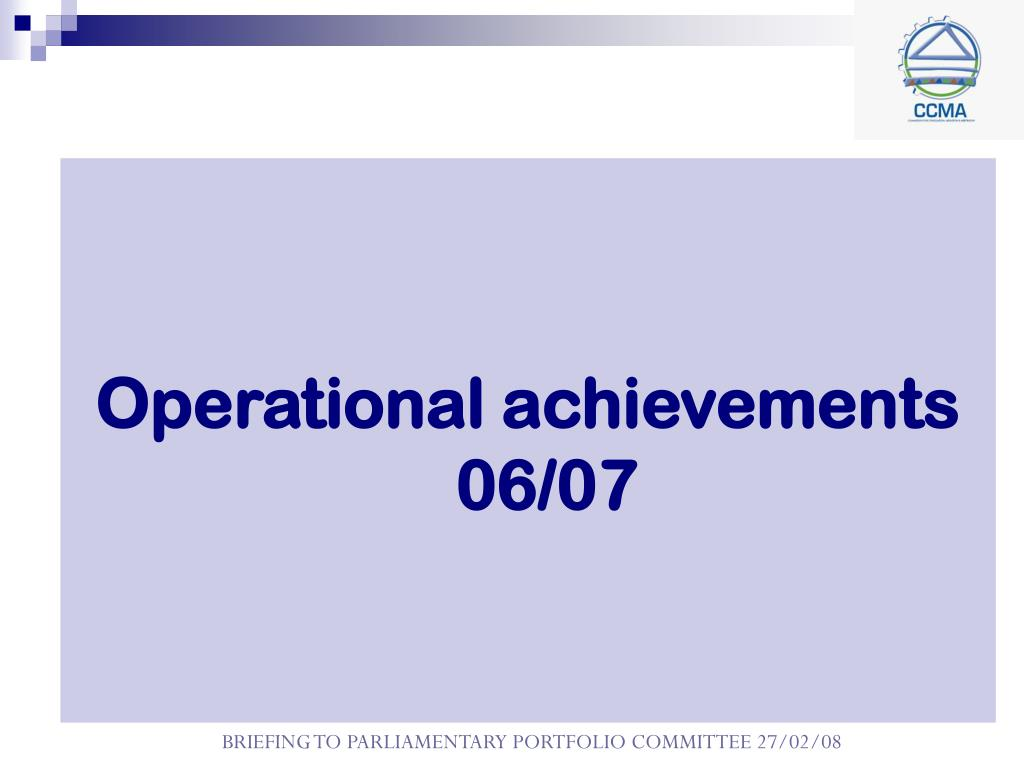 Operational achievements 06/07