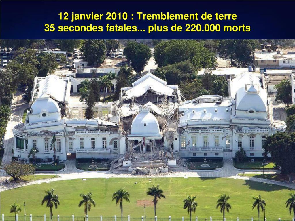 12 janvier 2010 : Tremblement de terre