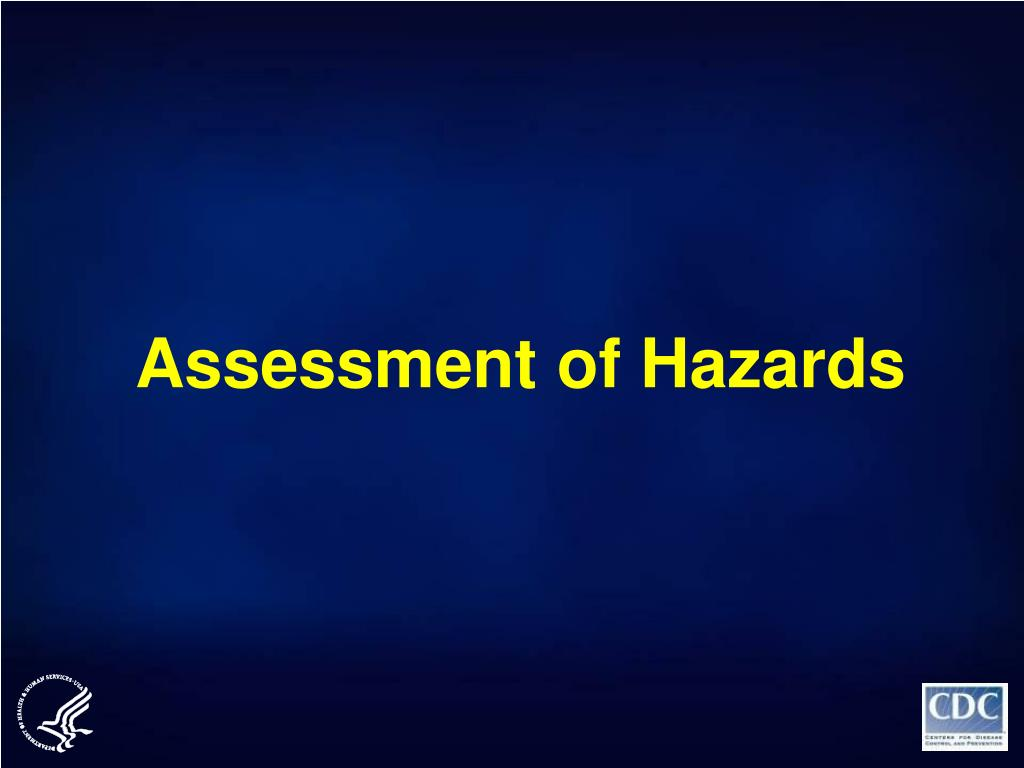 Assessment of Hazards