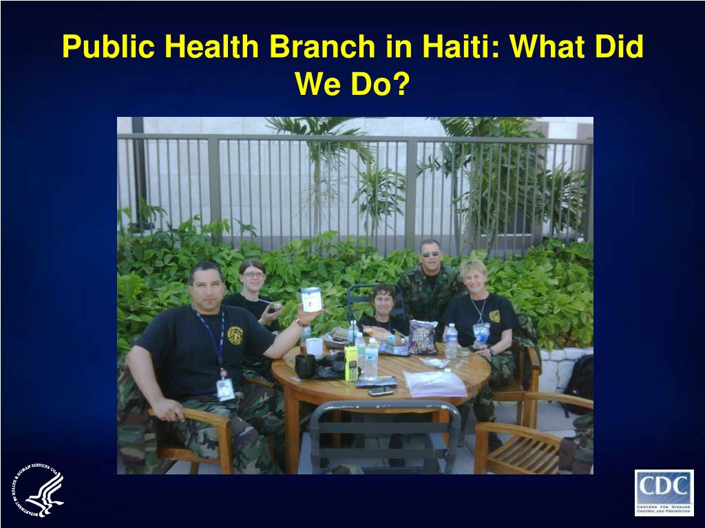 Public Health Branch in Haiti: What Did We Do?