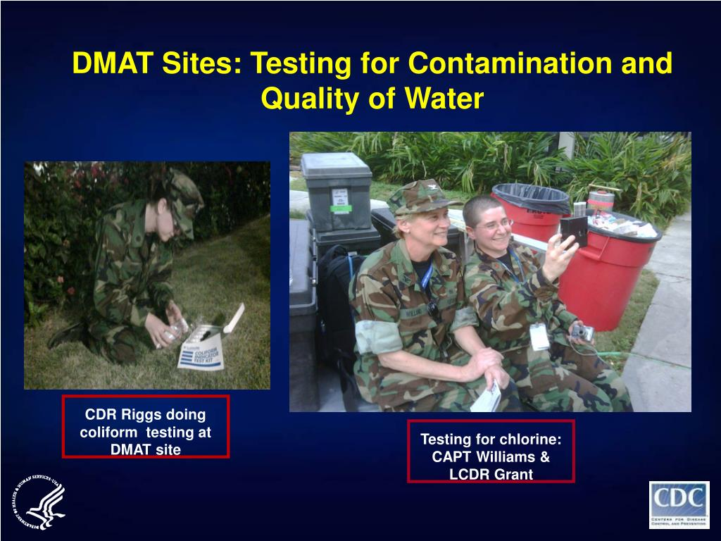 DMAT Sites: Testing for Contamination and Quality of Water