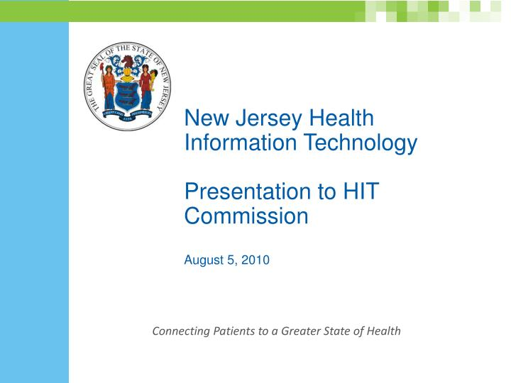 New jersey health information technology presentation to hit commission august 5 2010