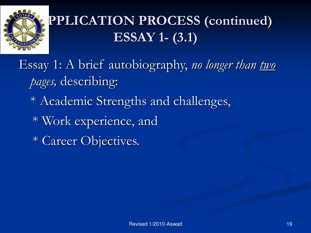 APPLICATION PROCESS (continued) ESSAY 1- (3.1)