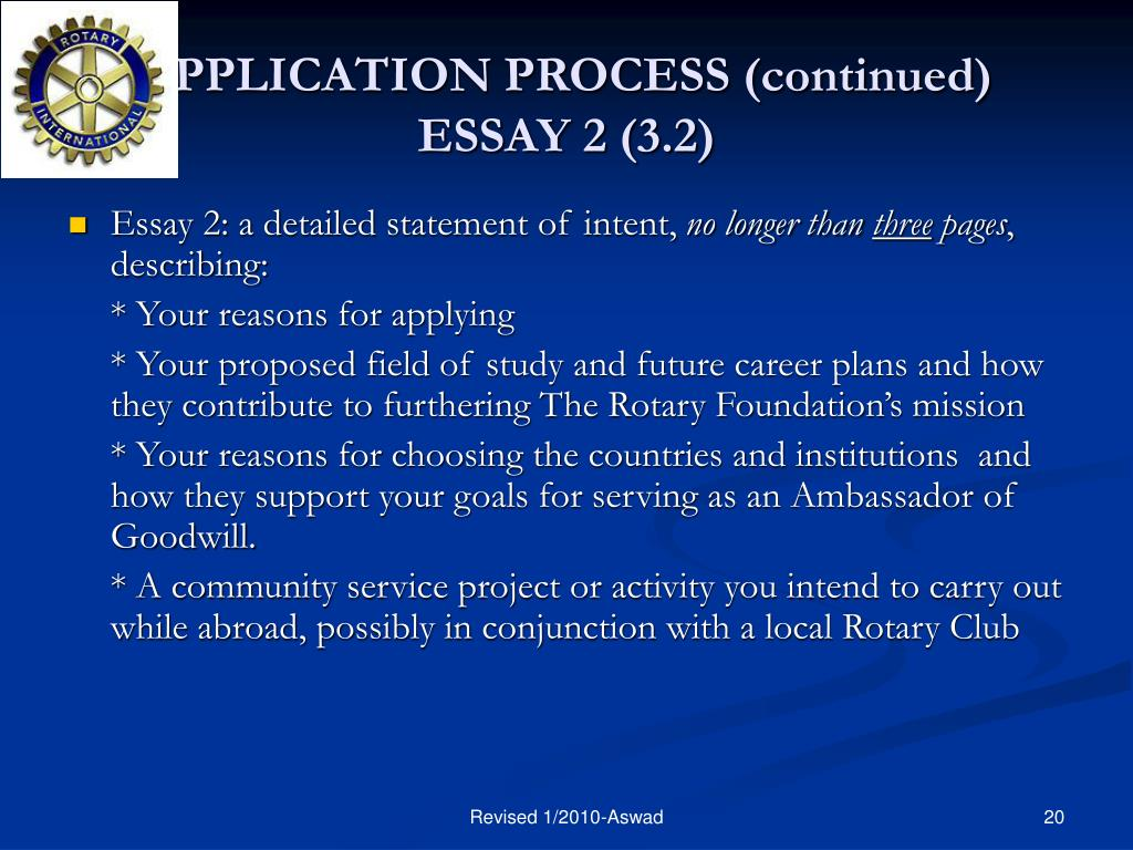 APPLICATION PROCESS (continued) ESSAY 2 (3.2)
