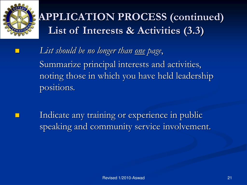 APPLICATION PROCESS (continued)