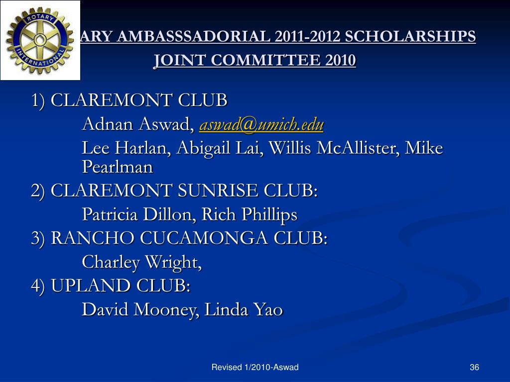 ROTARY AMBASSSADORIAL 2011-2012 SCHOLARSHIPS JOINT COMMITTEE 2010