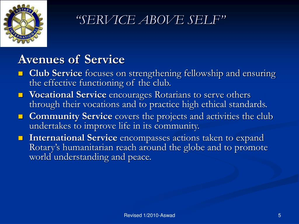 """SERVICE ABOVE SELF"""