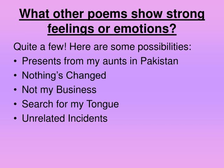 an examination of the poems search from my tongue and presents from my aunts in pakistan Search through millions of  during jalaluddin muhammad akbar period,  his poems have been widely translated into many of.