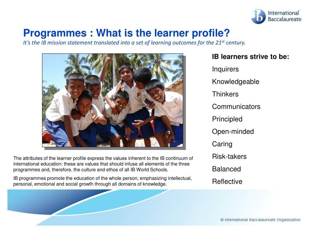 Programmes : What is the learner profile?