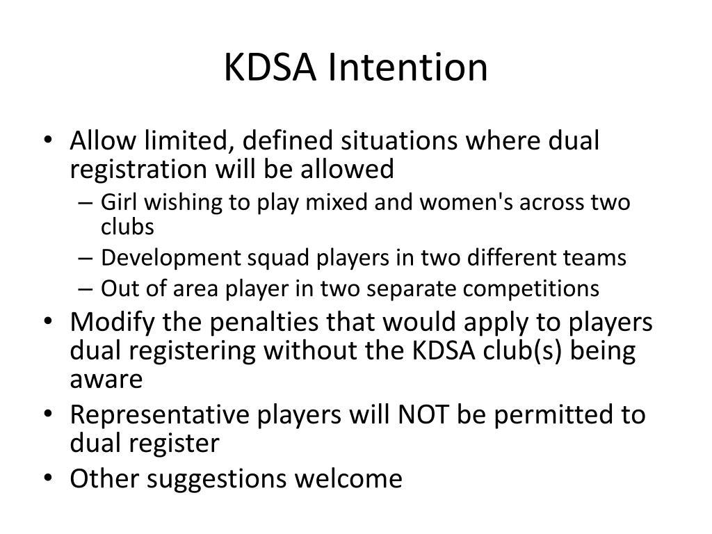 KDSA Intention
