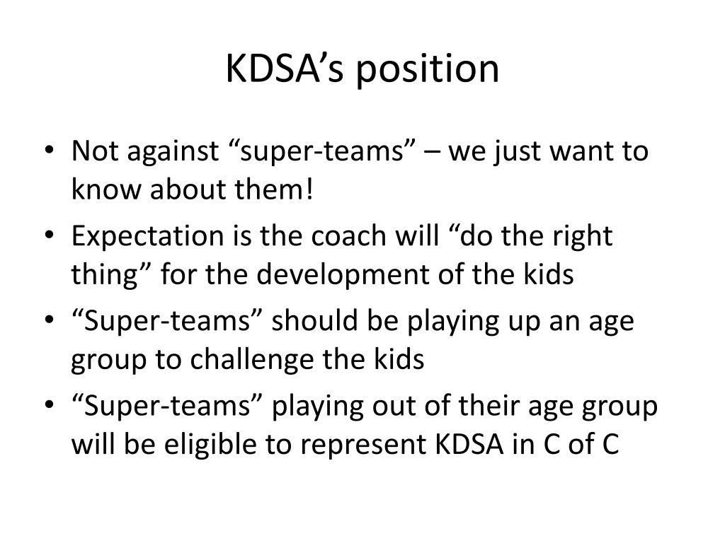 KDSA's position
