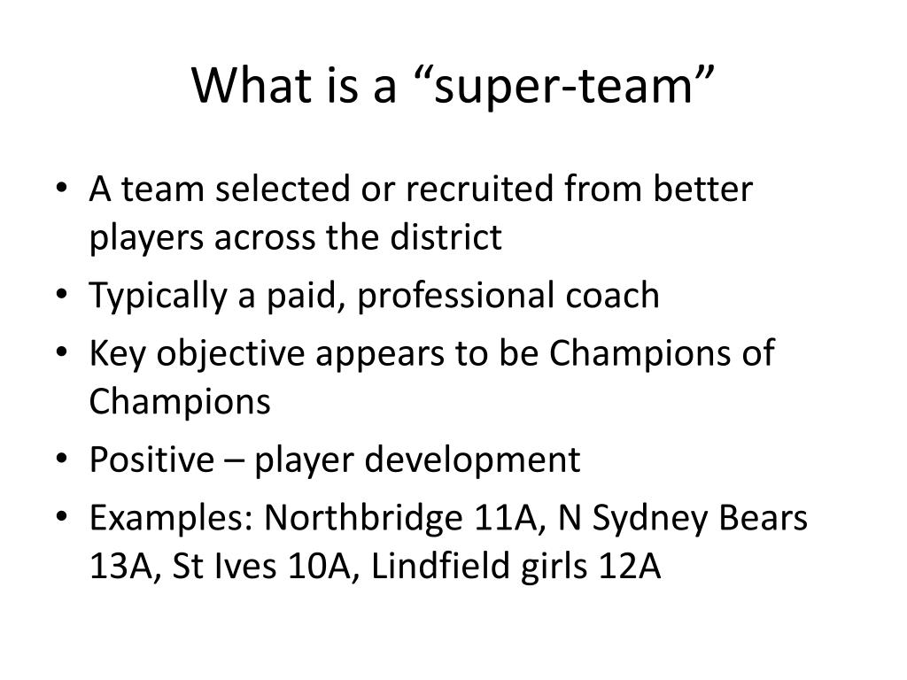 "What is a ""super-team"""