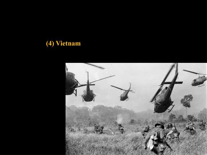 (4) Vietnam