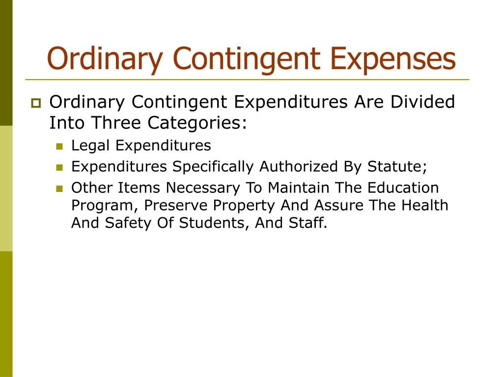 Ordinary Contingent Expenses