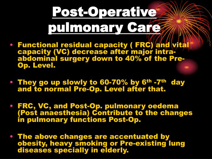 Post-Operative pulmonary Care