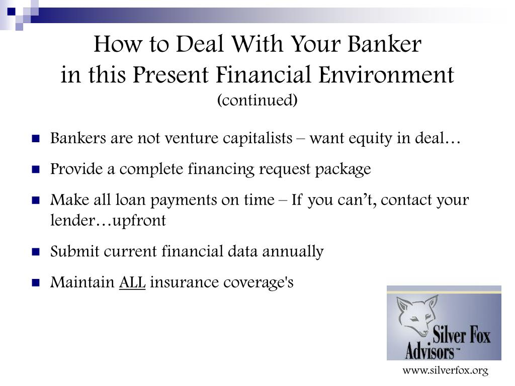 How to Deal With Your Banker
