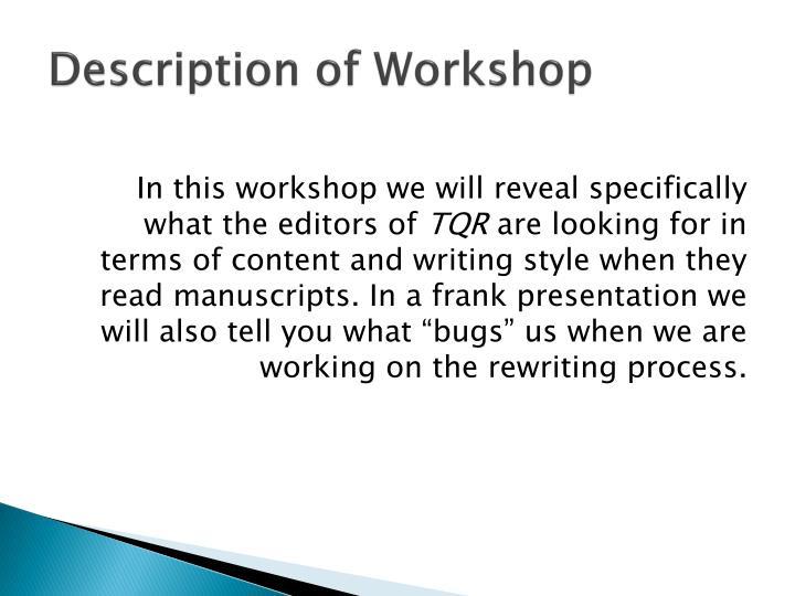 Description of Workshop