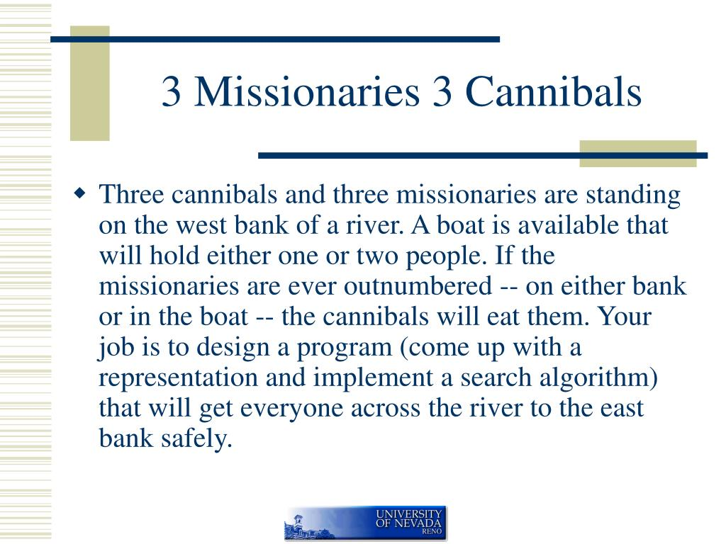 3 Missionaries 3 Cannibals