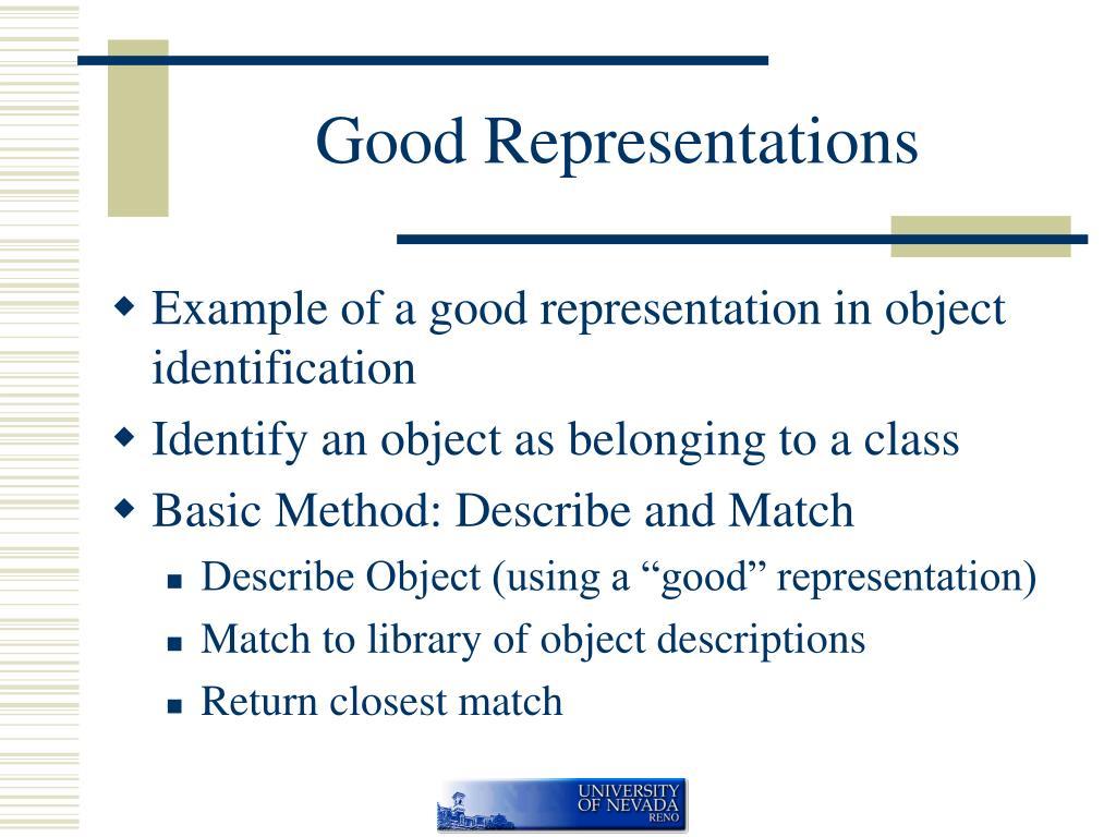 Good Representations