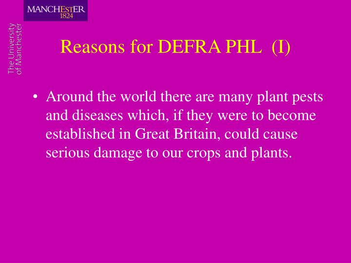 Reasons for DEFRA PHL  (I)