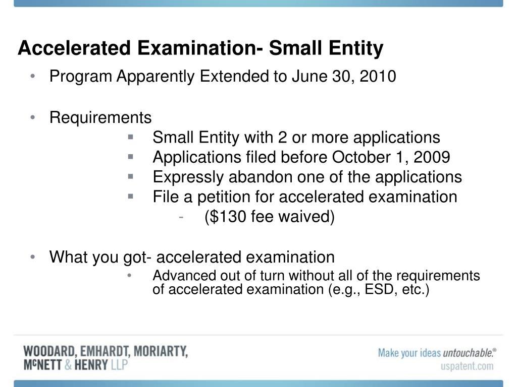 Accelerated Examination- Small Entity