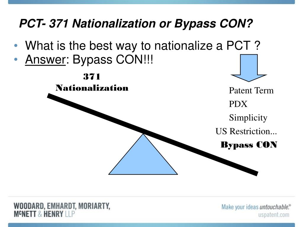 PCT- 371 Nationalization or Bypass CON?