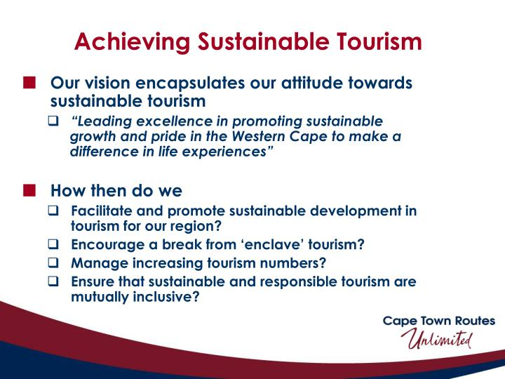Achieving Sustainable Tourism