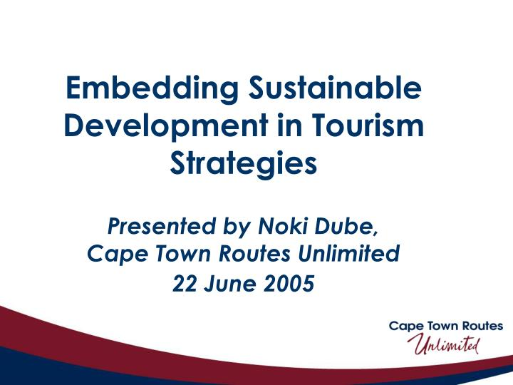 Embedding Sustainable Development in Tourism Strategies