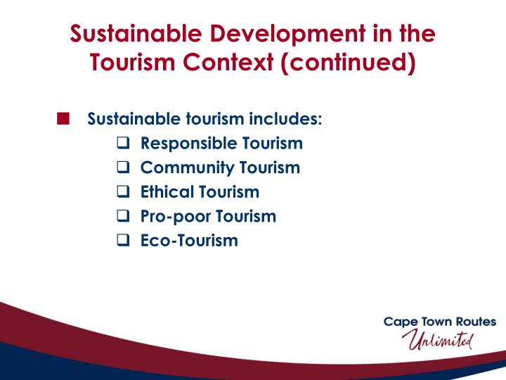 Sustainable Development in the Tourism Context (continued)