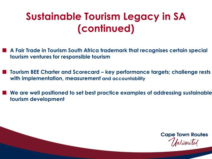 Sustainable Tourism Legacy in SA (continued)