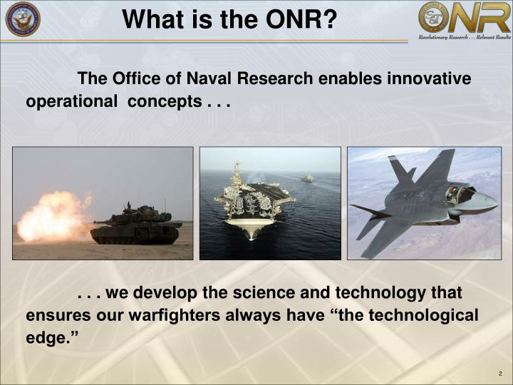 What is the ONR?