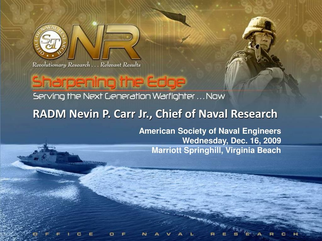 RADM Nevin P. Carr Jr., Chief of Naval Research