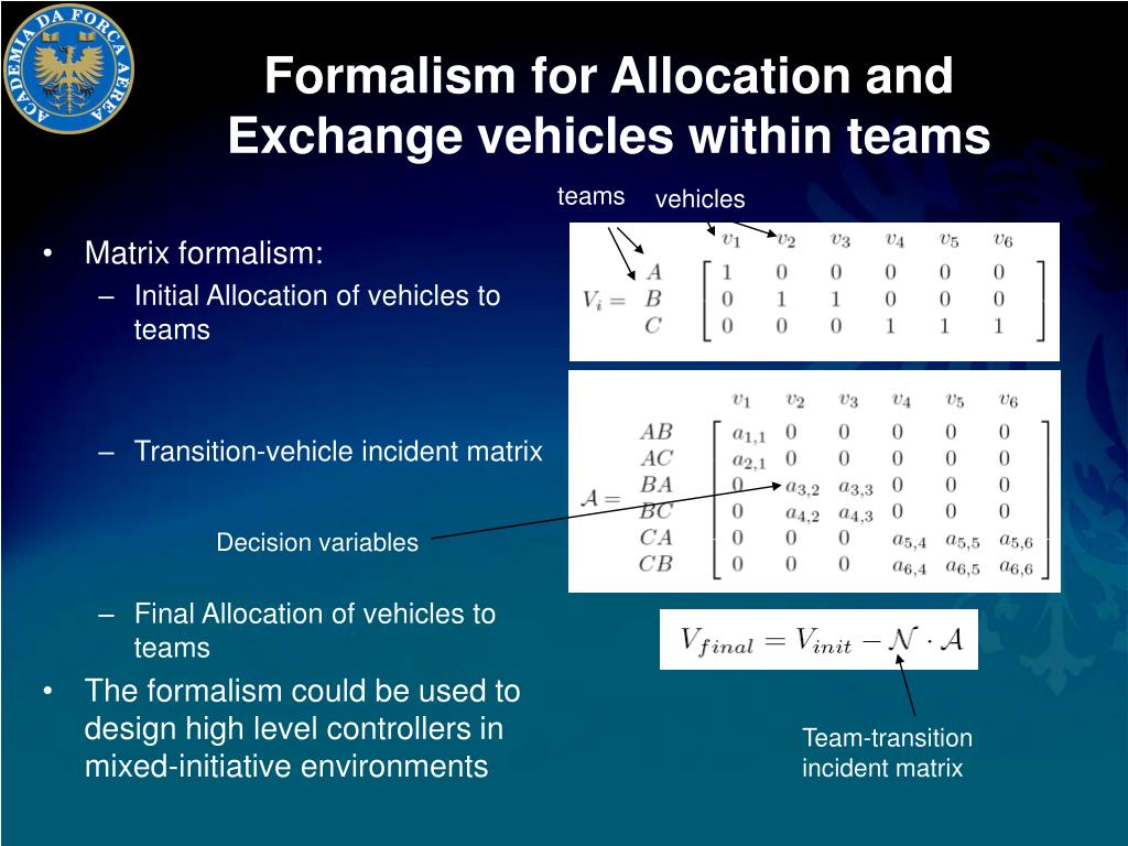Formalism for Allocation and Exchange vehicles within teams