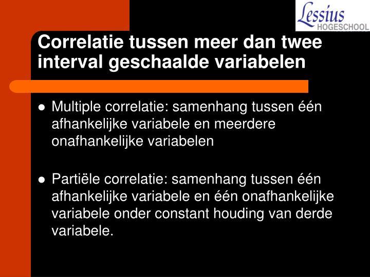 Correlatie tussen meer dan twee interval geschaalde variabelen