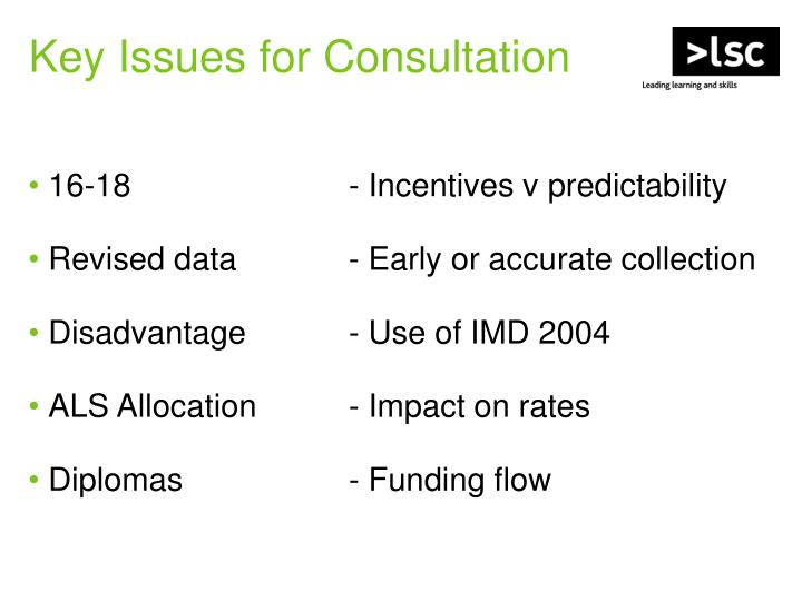 Key Issues for Consultation