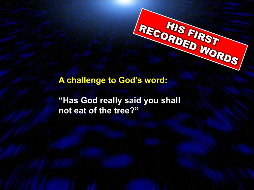 A challenge to God's word: