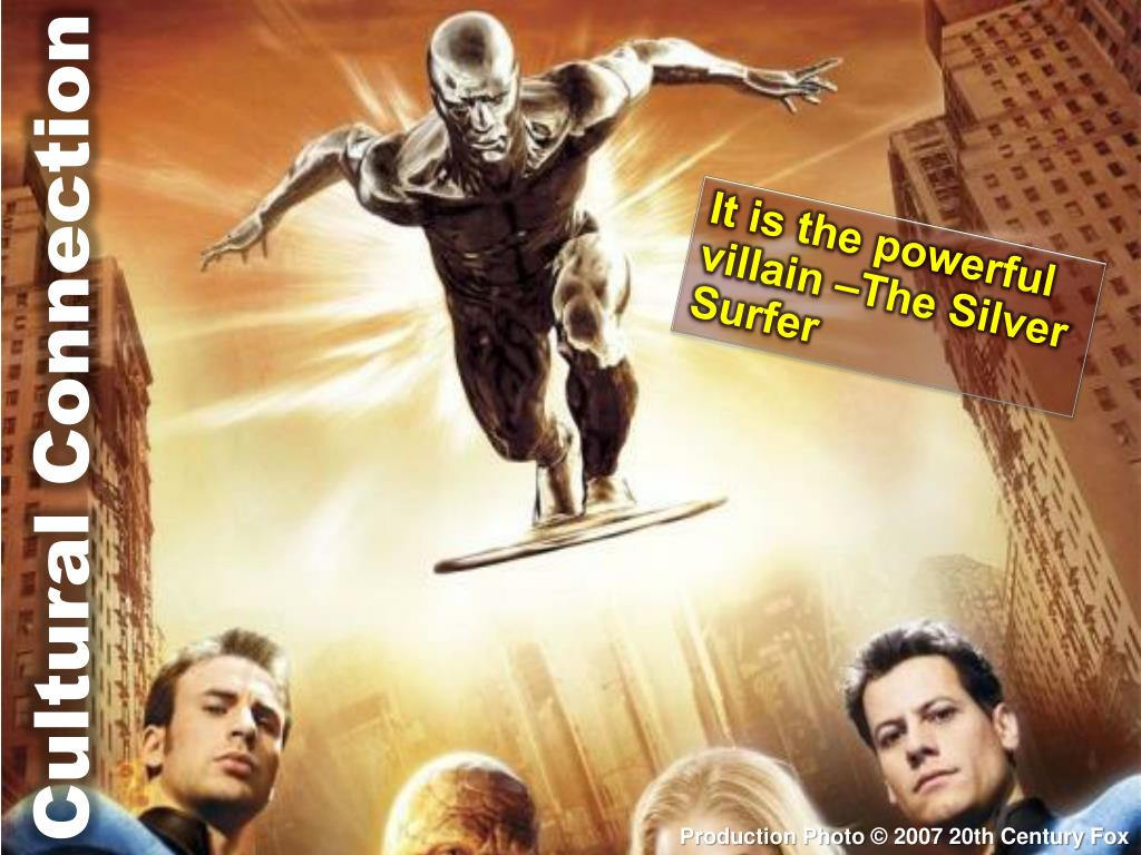 It is the powerful villain –The Silver Surfer